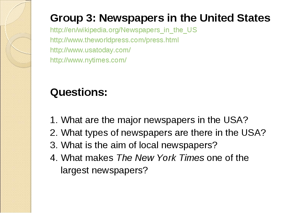 Group 3: Newspapers in the United States http://en/wikipedia.org/Newspapers_i...