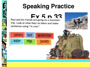 Speaking Practice Ex.5,p.33