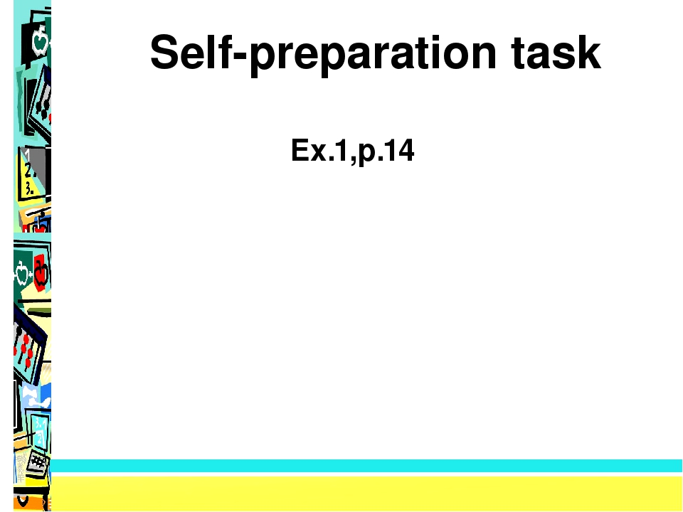 Self-preparation task Ex.1,p.14