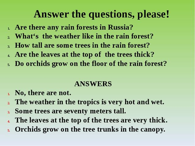 Answer the questions, please! Are there any rain forests in Russia? What's th...