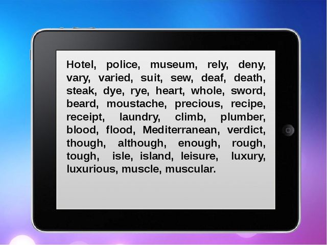 Hotel, police, museum, rely, deny, vary, varied, suit, sew, deaf, death, ste...