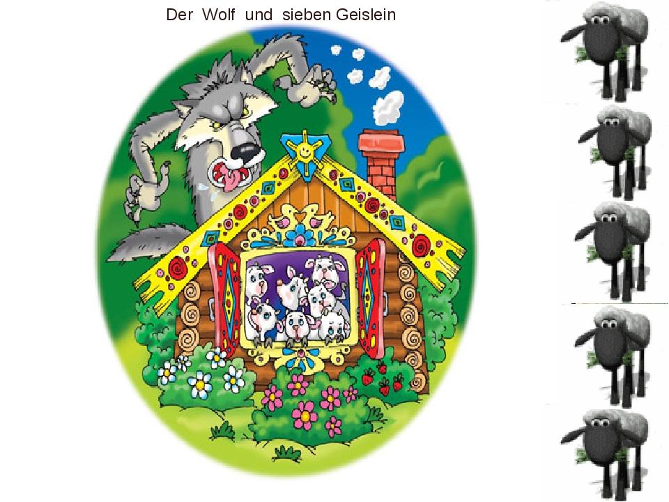 Der Wolf und sieben Geislein
