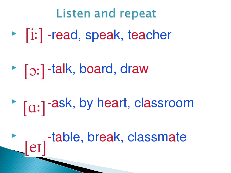 -read, speak, teacher -talk, board, draw -ask, by heart, classroom -table, b...