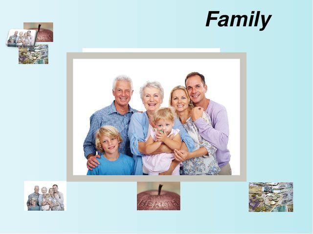 Family Сначала учащиеся знакомятся с общим значением слов, которые используют...