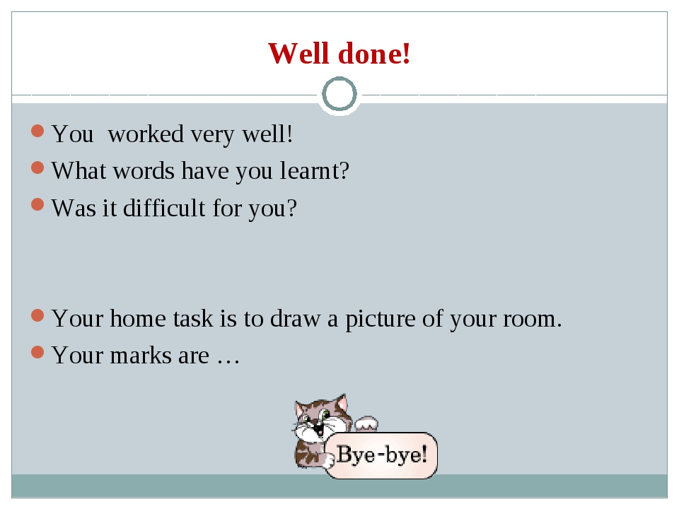 Well done! You worked very well! What words have you learnt? Was it difficult...