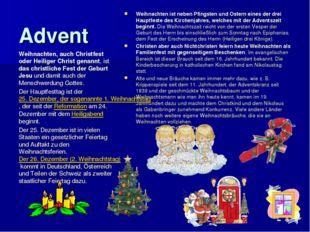Advent Weihnachten ist neben Pfingsten und Ostern eines der drei Hauptfeste d