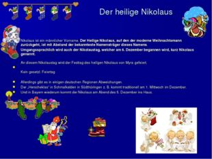 Der heilige Nikolaus Nikolaus ist ein männlicher Vorname. Der Heilige Nikolau