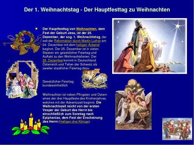 Der 1. Weihnachtstag - Der Hauptfesttag zu Weihnachten Der Hauptfesttag von W...