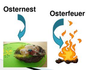 Osternest Osterfeuer