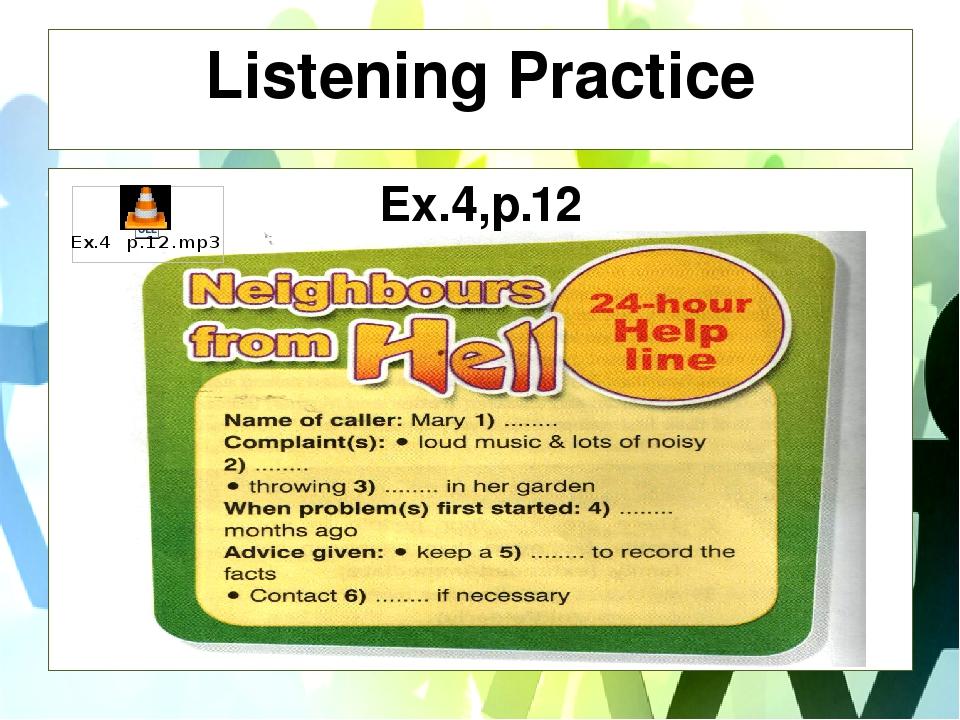 Listening Practice Ex.4,p.12