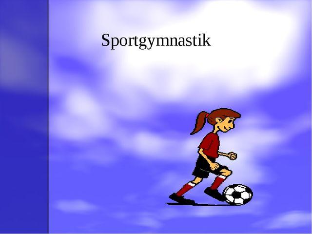 Sportgymnastik