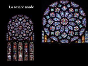 La rosace norde