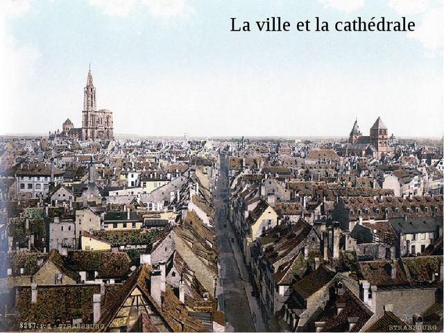 La ville et la cathédrale