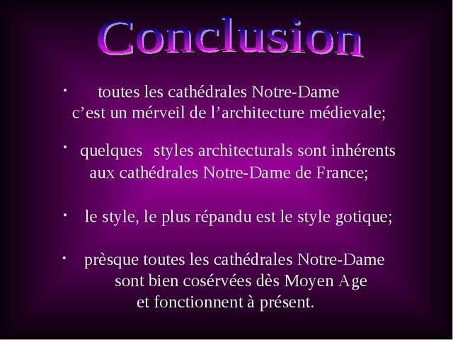 quelques styles architecturals sont inhérents aux cathédrales Notre-Dame de...