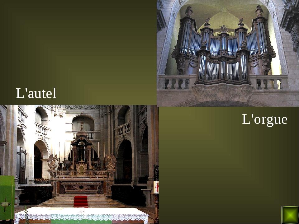 L'autel L'orgue