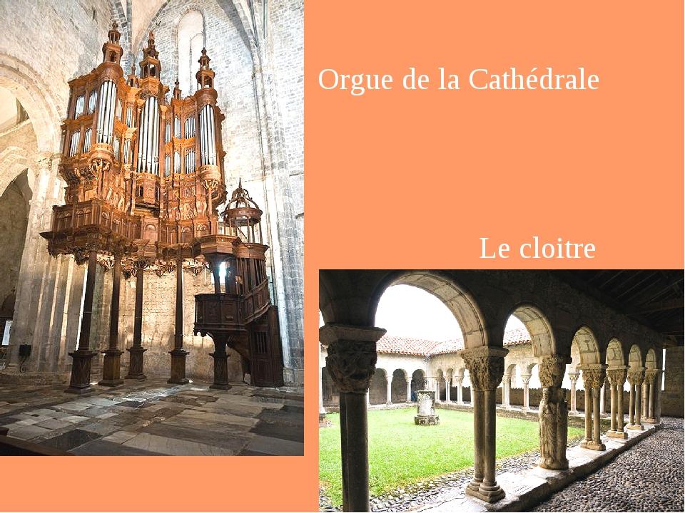 Orgue de la Cathédrale Le cloitre