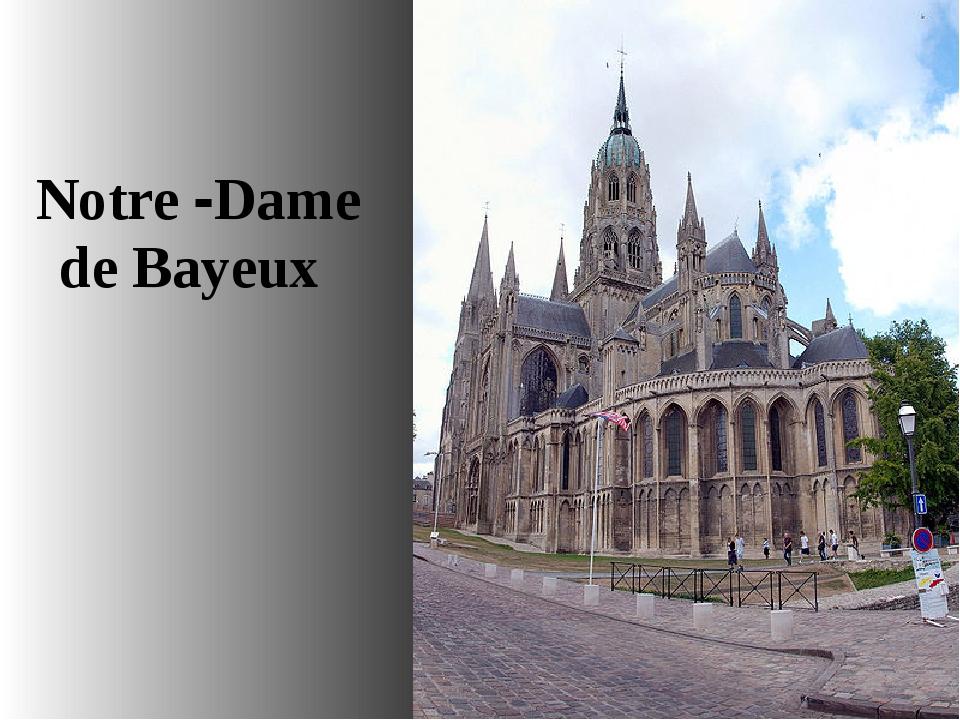 de Bayeux Notre -Dame