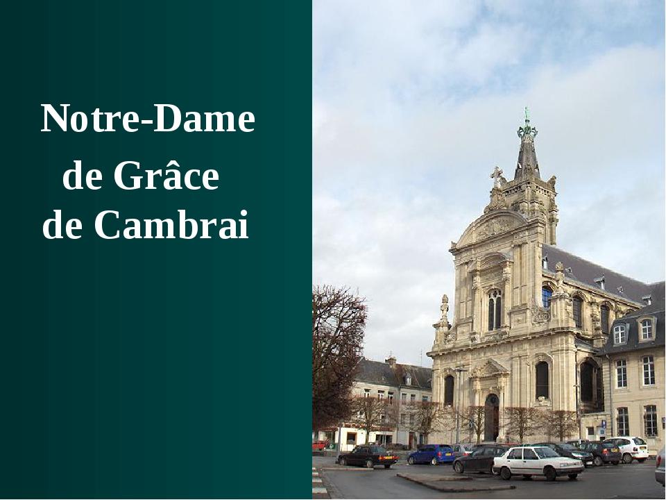 Notre-Dame de Grâce de Cambrai