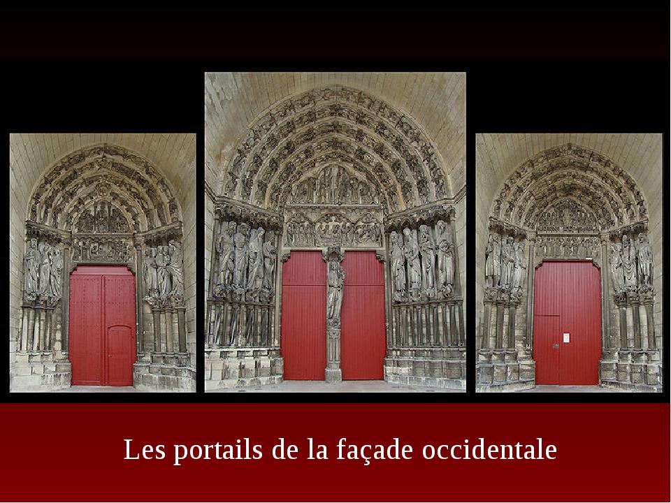 Les portails de la façade occidentale