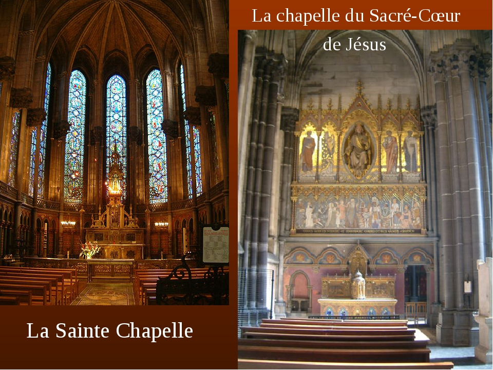 La chapelle du Sacré-Cœur de Jésus La Sainte Chapelle