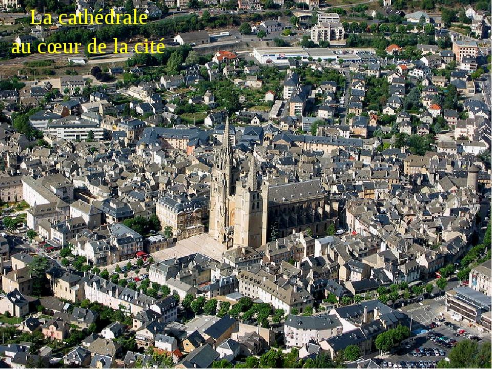 La cathédrale au cœur de la cité