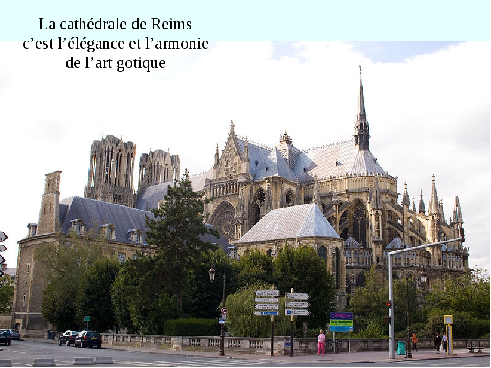 La cathédrale de Reims c'est l'élégance et l'armonie de l'art gotique