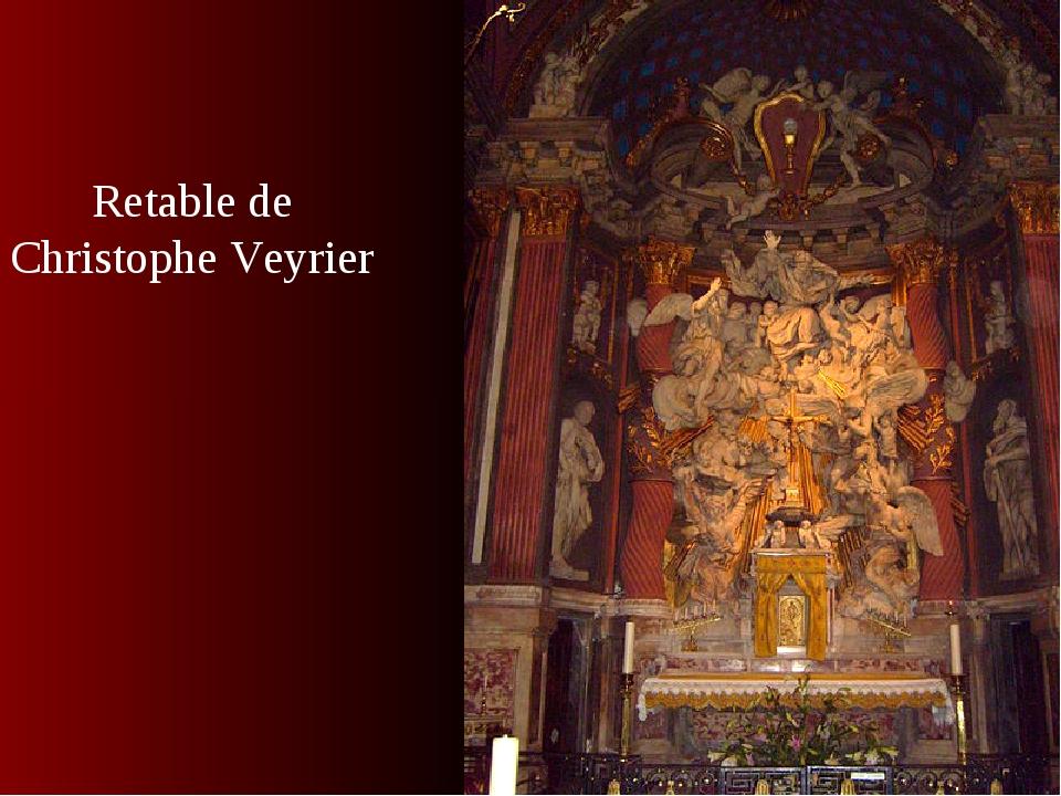 Retable de Christophe Veyrier