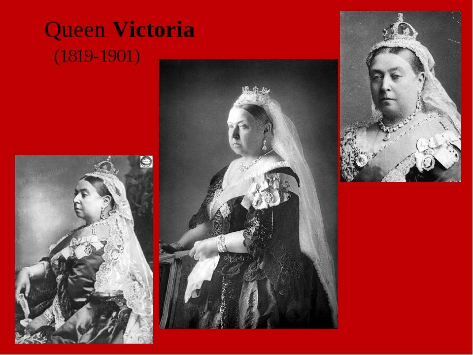 QueenVictoria (1819-1901)