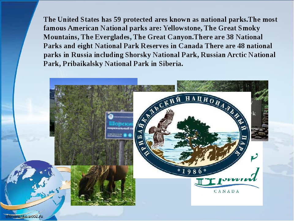 The United States has 59 protected ares known as national parks.The most famo...
