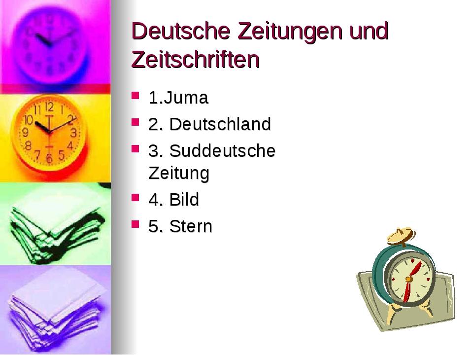 Deutsche Zeitungen und Zeitschriften 1.Juma 2. Deutschland 3. Suddeutsche Zei...