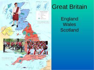 Great Britain England Wales Scotland