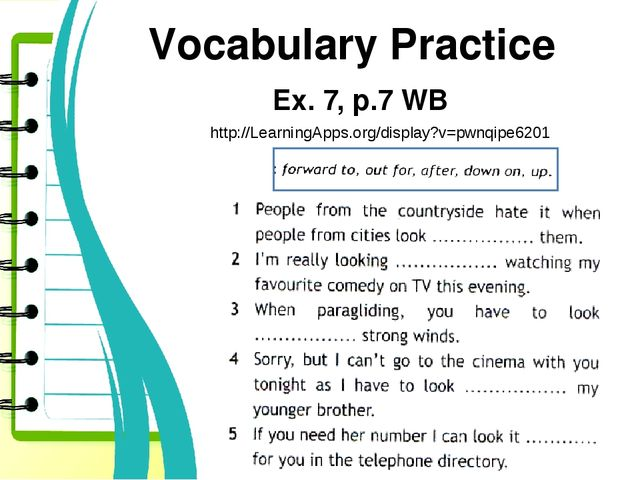Vocabulary Practice Ex. 7, p.7 WB http://LearningApps.org/display?v=pwnqipe6201