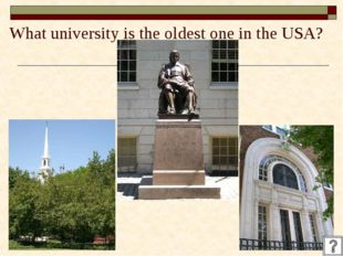 What university is the oldest one in the USA?