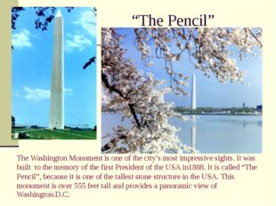 """The Pencil"" The Washington Monument is one of the city's most impressive sig"