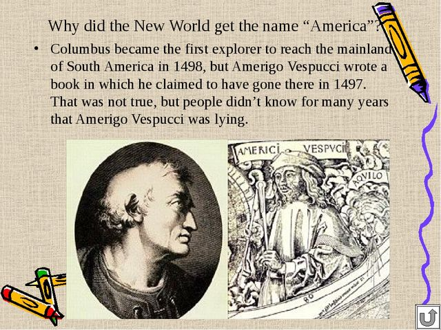 "Why did the New World get the name ""America""? Columbus became the first explo..."