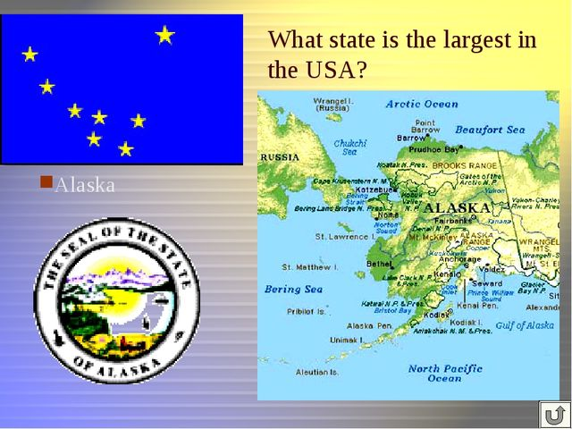 What state is the largest in the USA? Alaska