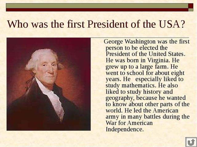 Who was the first President of the USA? George Washington was the first perso...