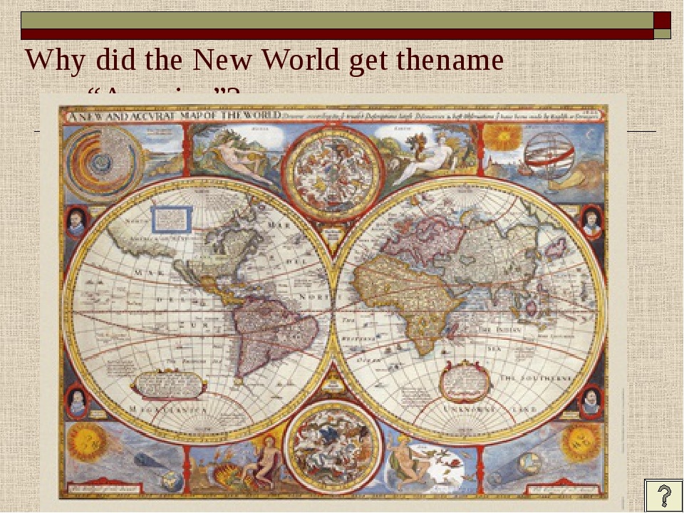 "Why did the New World get thename ""America""?"