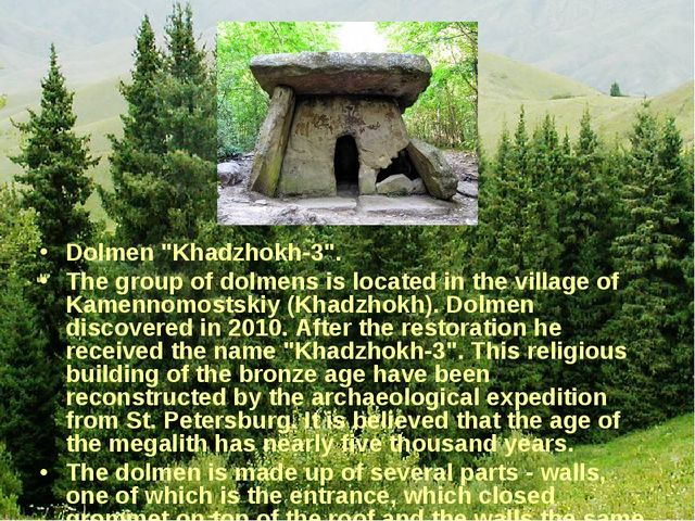 """Dolmen """"Khadzhokh-3"""". The group of dolmens is located in the village of Kamen..."""