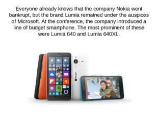 Everyone already knows that the company Nokia went bankrupt, but the brand Lu