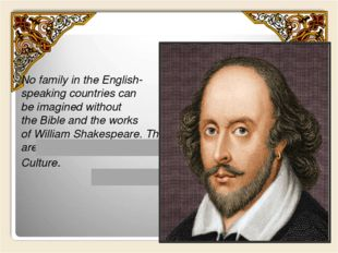 No family in the English-speaking countries can be imagined without the Bible