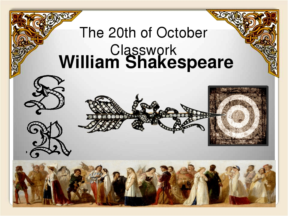 The 20th of October Classwork William Shakespeare