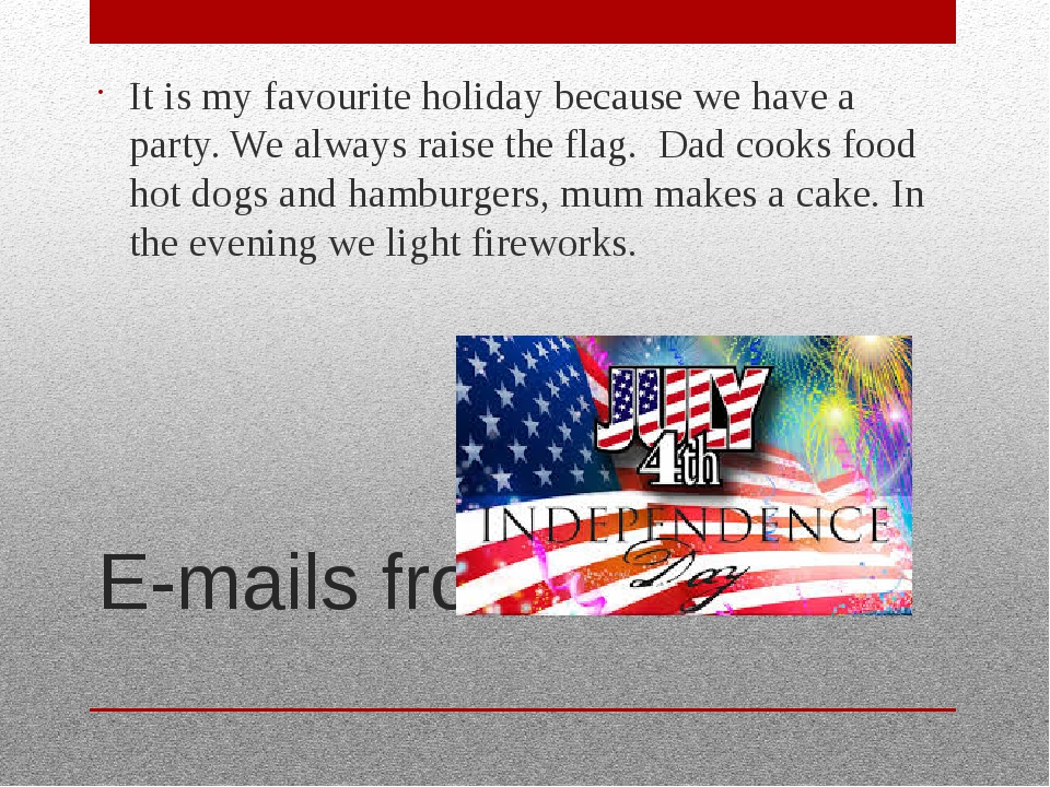 E-mails from Oliver It is my favourite holiday because we have a party. We al...
