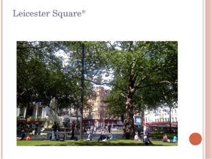 Leicester Square*