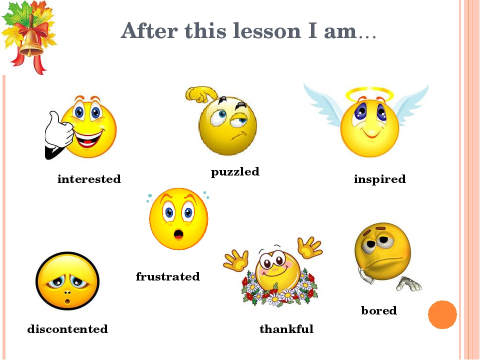 After this lesson I am… interested puzzled discontented frustrated thankful i...
