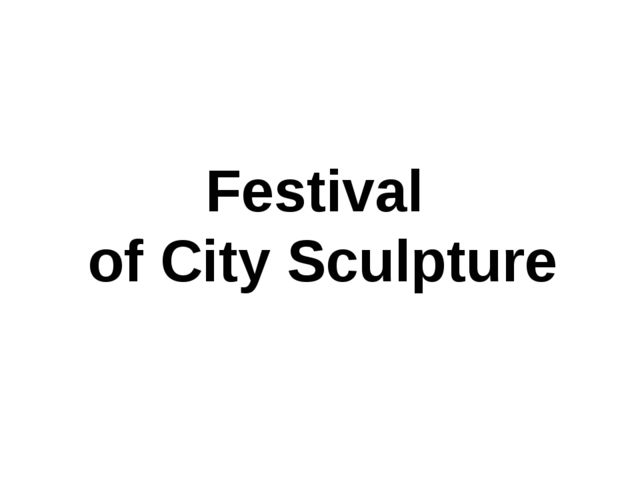 Festival of City Sculpture