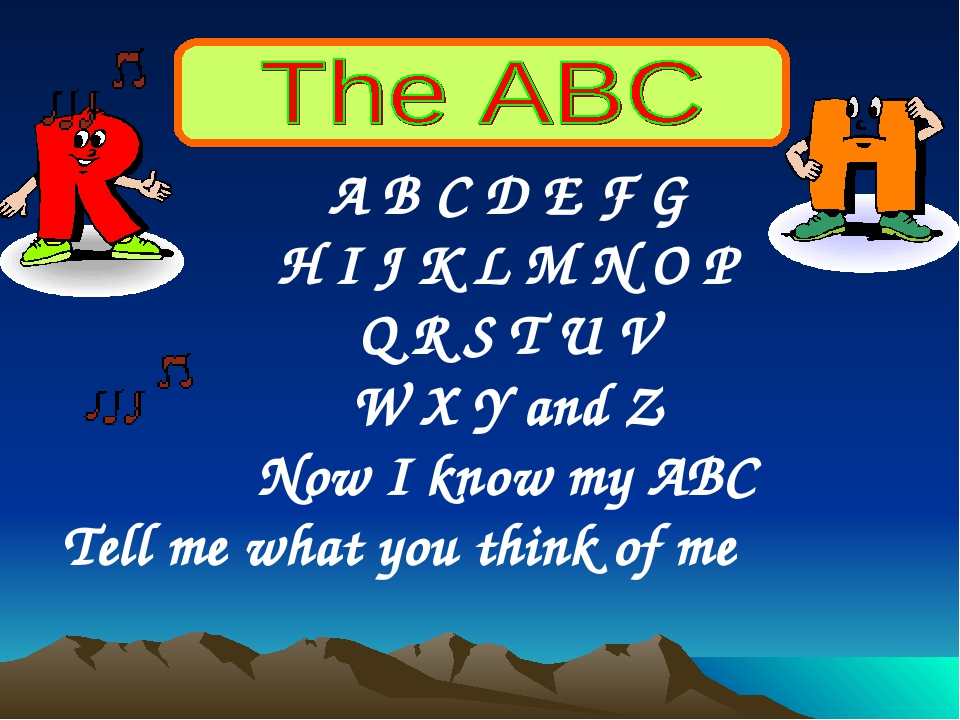A B C D E F G H I J K L M N O P Q R S T U V W X Y and Z Now I know my ABC Tel...