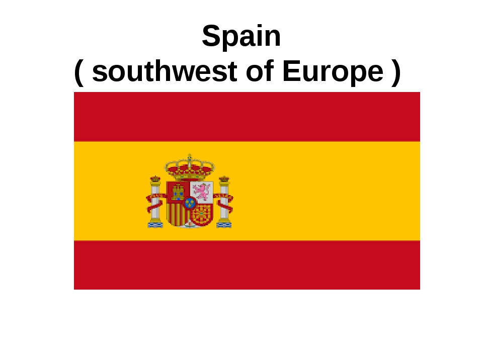 Spain ( southwest of Europe )