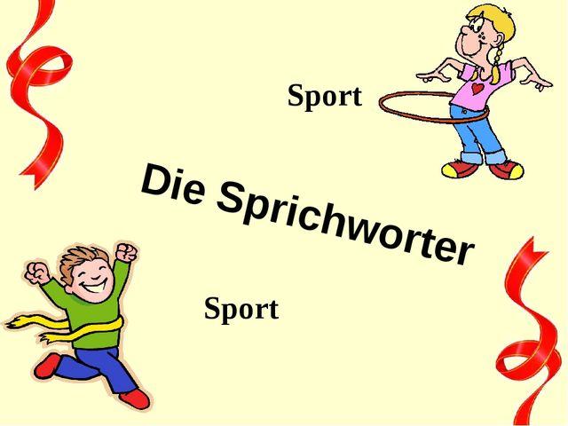 Die Sprichworter Sport Sport