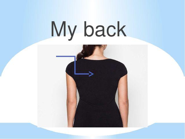My back